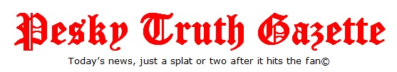 Pesky Truth Gazette masthead 1-28-2016