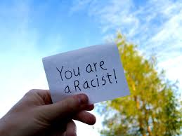 you are a racist